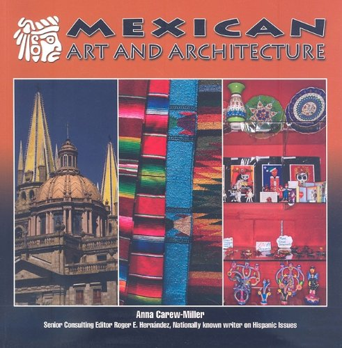 9781422207239: Mexican Art and Architecture (Mexico: Beautiful Land, Diverse People)