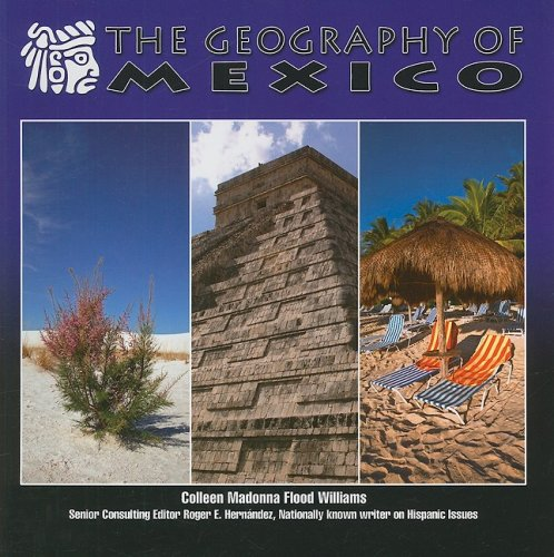9781422207284: The Geography of Mexico (Mexico-Beautiful Land, Diverse People)