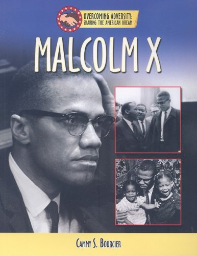9781422207550: Malcolm X (Overcoming Adversity: Sharing the American Dream)