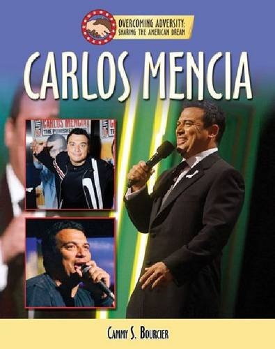 9781422207567: Carlos Mencia (Overcoming Adversity: Sharing the American Dream)