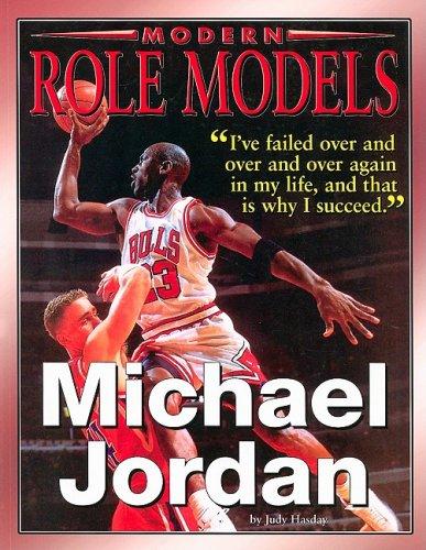 Michael Jordan (Modern Role Models): Hasday, Judy