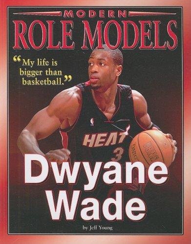 Dwyane Wade (Modern Role Models)