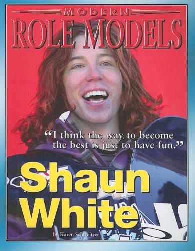Shaun White (Modern Role Models): Schweitzer, Karen