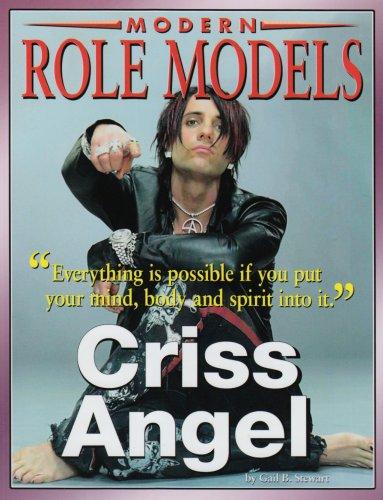 Criss Angel (Modern Role Models): Stewart, Gail B.