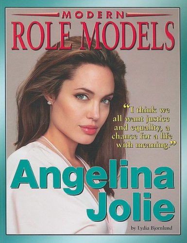 Angelina Jolie (Modern Role Models): Lydia Bjornlund