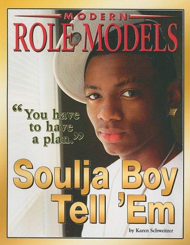 Soulja Boy Tell 'em (Modern Role Models): Karen Schweitzer