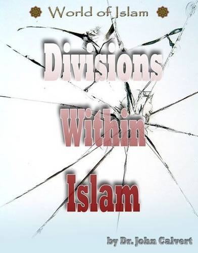 9781422208045: Divisions in Islam (World of Islam)