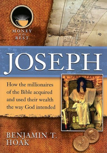 9781422208472: Joseph (Money at Its Best: Millionaires of the Bible)