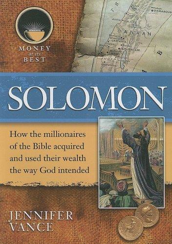 9781422208519: Solomon (Money at Its Best: Millionaires of the Bible)