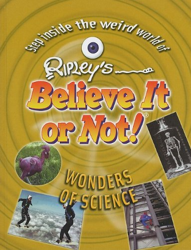 9781422215456: Wonders of Science (Ripley's Believe It or Not! (Mason Crest Library))