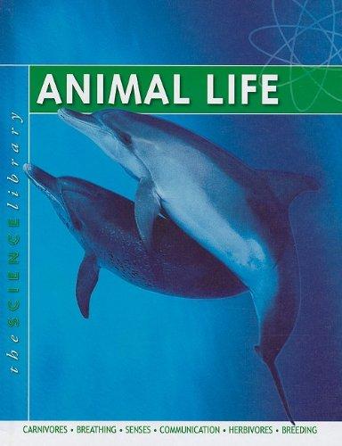 9781422215470: Animal Life (Science Library (Mason Crest Publishers))