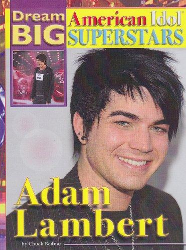 9781422216347: Adam Lambert (Dream Big: American Idol Superstars)