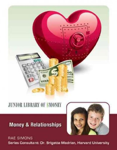 Money and Relationships (Junior Library of Money): Rae Simons