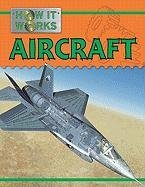 9781422217917: Aircraft (How It Works)