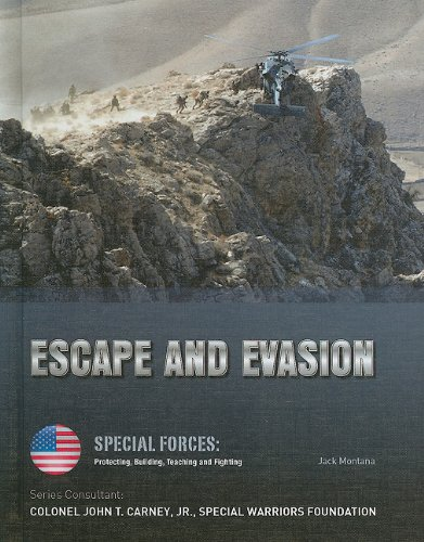9781422218402: Escape and Evasion (Special Forces: Protecting, Building, Teaching and Fighting)