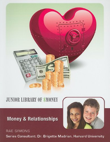 9781422218860: Money and Relationships (Junior Library of Money)