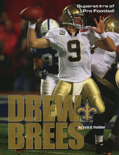 Drew Brees (Superstars of Pro Football): Pulditor, Seth H.