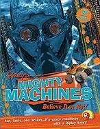 9781422220696: Mighty Machines (Ripley's Believe It or Not! (Mason Crest Paperback))
