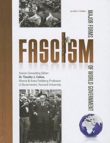 9781422221396: Fascism (Major Forms of World Government (8 Titles))