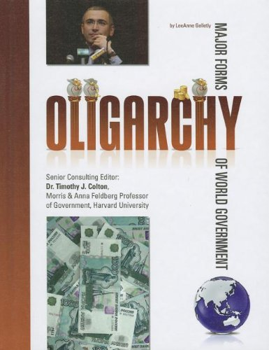 9781422221426: Oligarchy (Major Forms of World Government)