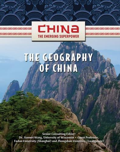 9781422221600: The Geography of China (China: The Emerging Superpower)