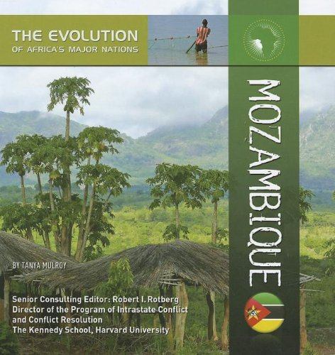 9781422221822: Mozambique (Evolution of Africa's Major Nations)