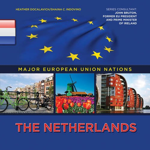 9781422222539: The Netherlands (Major European Nations)