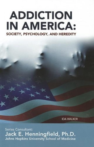 9781422224267: Addiction in America: Society, Psychology, and Heredity (Illicit and Misused Drugs)