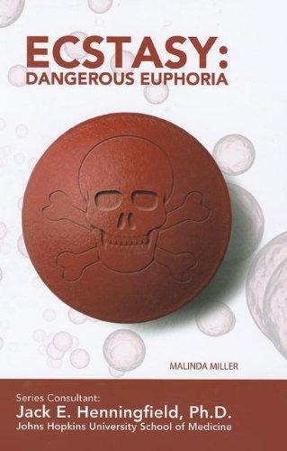 9781422224311: Ecstasy: Dangerous Euphoria (Illicit and Misused Drugs)