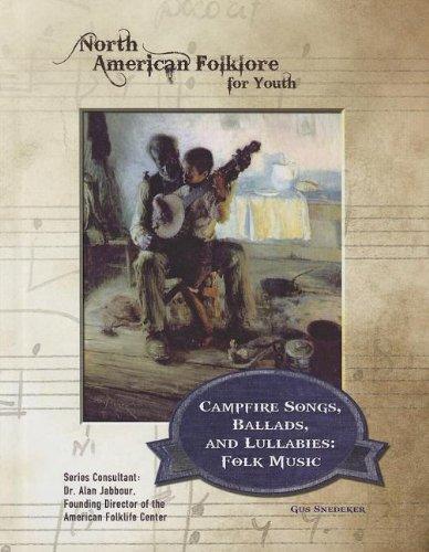 Campfire Songs, Ballads, and Lullabies: Folk Music: Snedeker, Gus