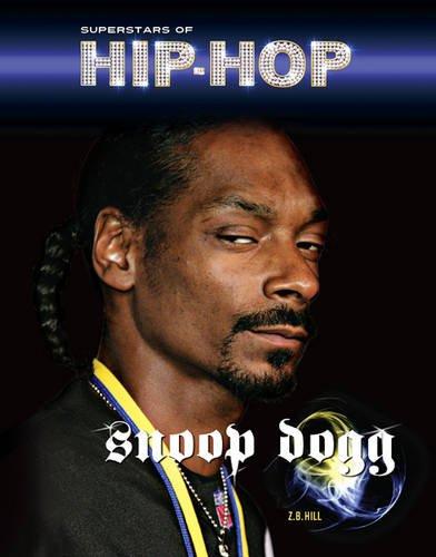 Snoop Dogg (Superstars of Hip-Hop): Hill, Z. B.