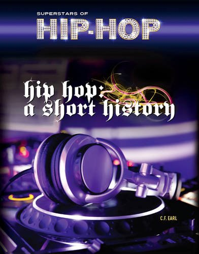 9781422225196: Hip-Hop: A Short History (Superstars of Hip-Hop)