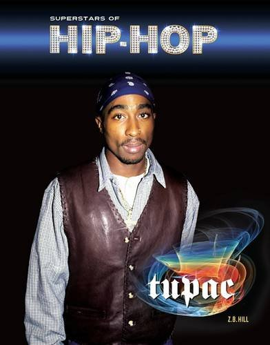 Tupac (Superstars of Hip Hop): Hill, Z. B.