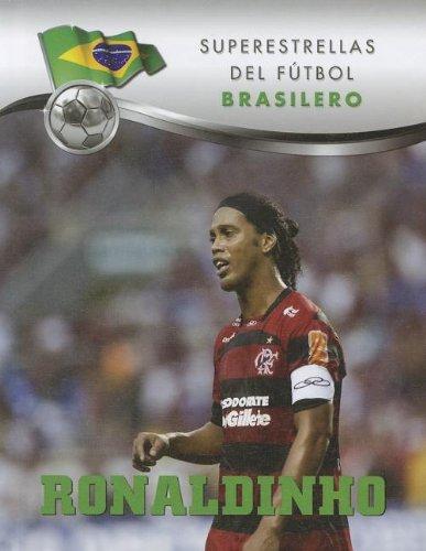 9781422226049: Ronaldinho (Superstars of Soccer: Brazil)