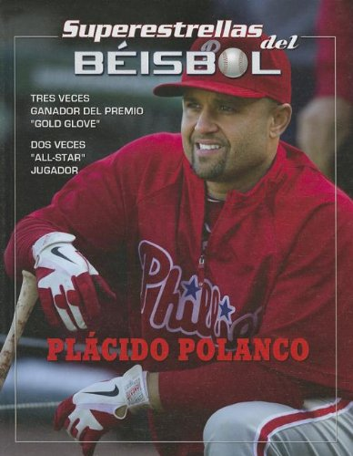 Placido Polanco (Superestestallas Del Beisol / Superstars of Baseball): Rodriguez Gonzalez, ...