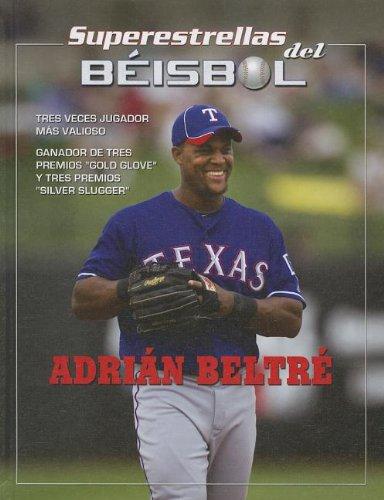 9781422226292: Adrian Beltre (Superestrellas del Beisbol) (Spanish Edition)