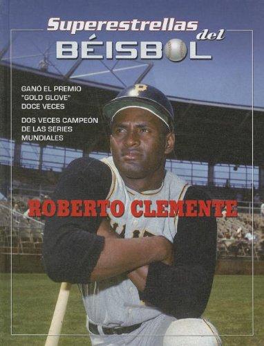 9781422226445: Roberto Clemente (Superstrellas del beisbol/Superstars of Baseball)