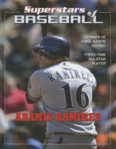 Aramis Ramirez (Superstars of Baseball): Rodraiguez Salazar, Tania