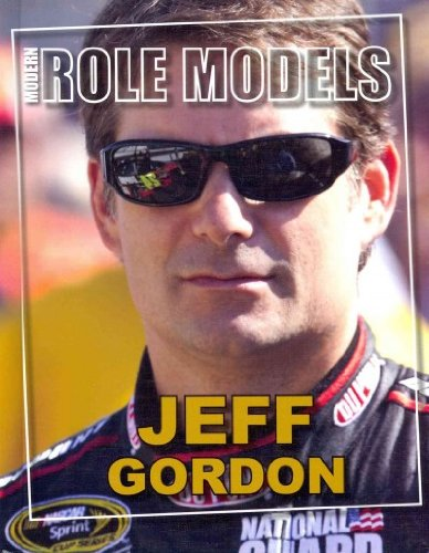 9781422227107: Jeff Gordon (Modern Role Models)