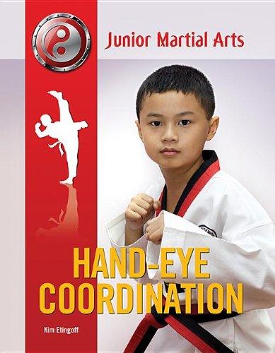 Hand-Eye Coordination (Junior Martial Arts): Etingoff, Kim
