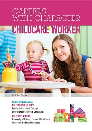 Childcare Worker (Careers With Character): Ellyn Sanna