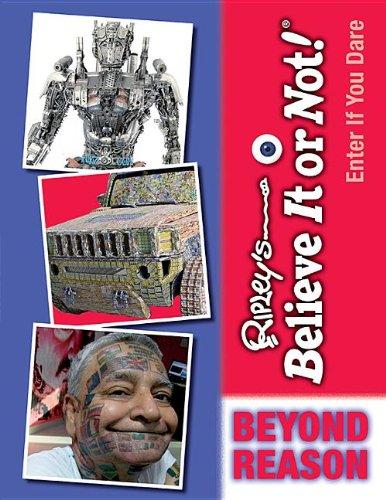 Beyond Reason (Ripley's Believe It or Not!: Enter If You Dare): Ripley's Believe It or Not!