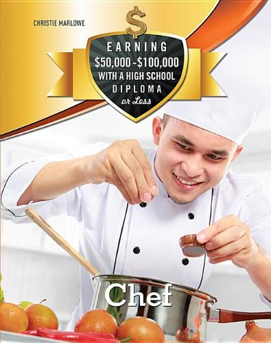 Chef (Earning $50,000-$100,000 With a High School Diploma or Less): Christie Marlowe