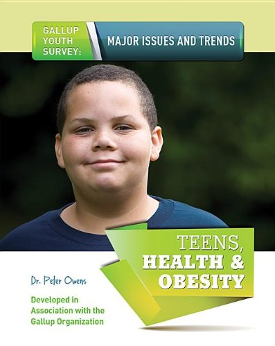 9781422229613: Teens, Health & Obesity (Gallup Youth Survey: Major Issues and Trends (Mason Crest))