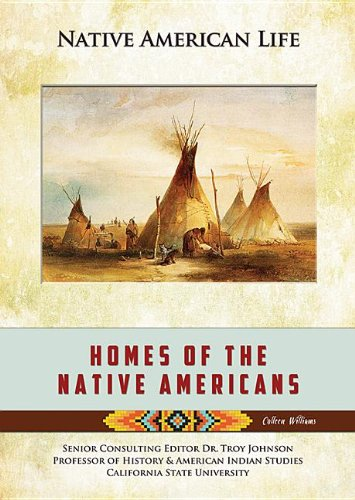 9781422229651: Homes of the Native Americans (Native American Life (Mason Crest))