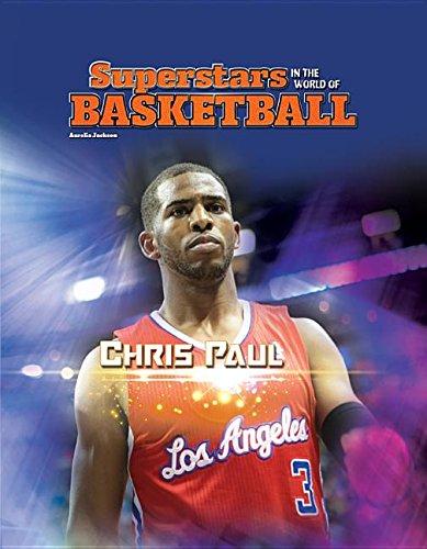 Chris Paul (Superstars in the World of Basketball): Jackson, Aurelia