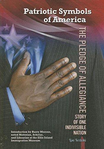 The Pledge of Allegiance: Story of One Indivisible Nation (Patriotic Symbols of America): Kozleski,...