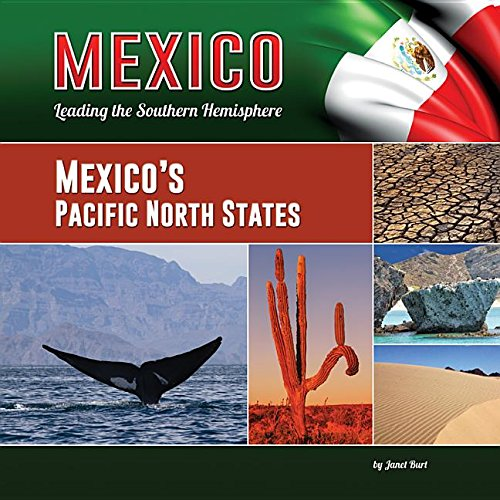 Mexico's Pacific North States (Hardcover): Janet Burt