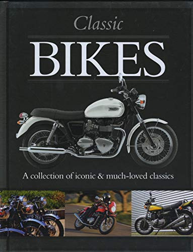 9781422232774: Classic Bikes (Classic Cars and Bikes Collection)