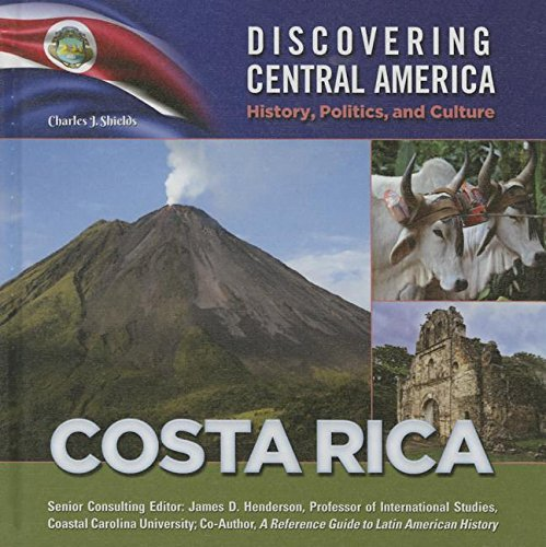 Costa Rica (Hardcover): Charles J. Shields